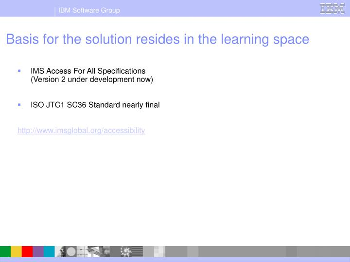 Basis for the solution resides in the learning space