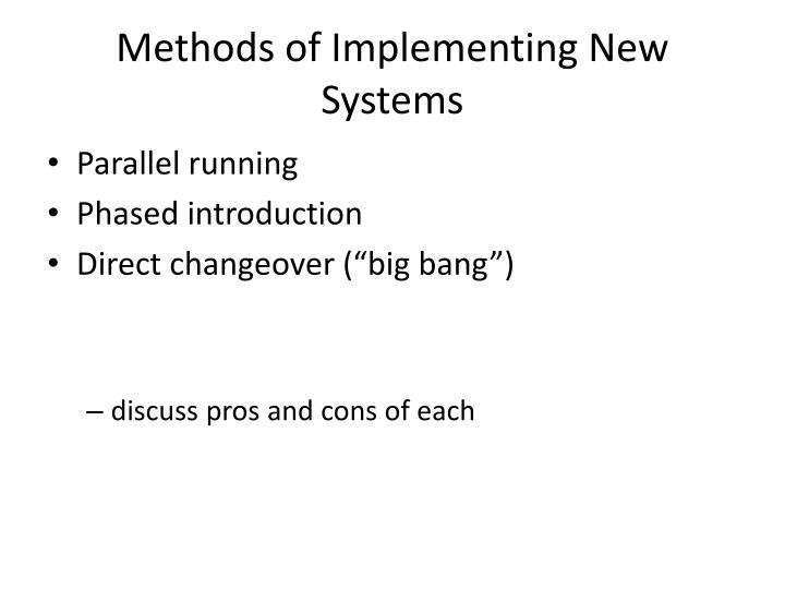 Methods of Implementing New Systems