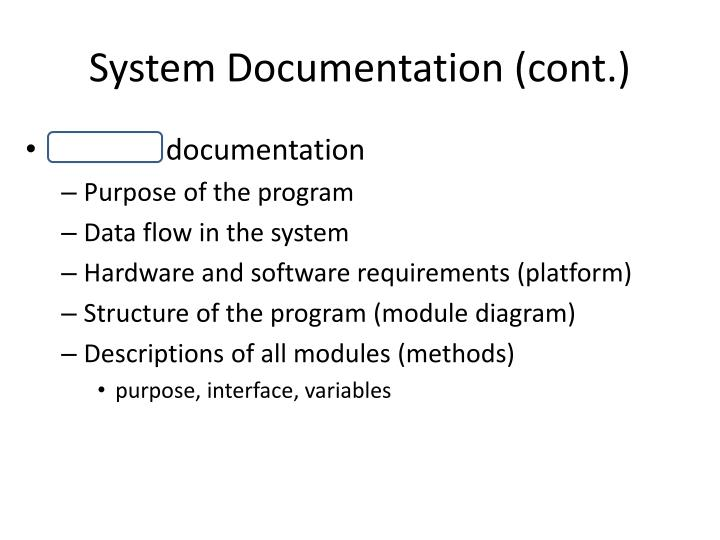 System Documentation (cont.)
