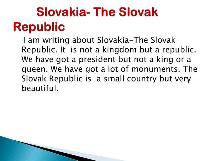 Slovakia the slovak republic
