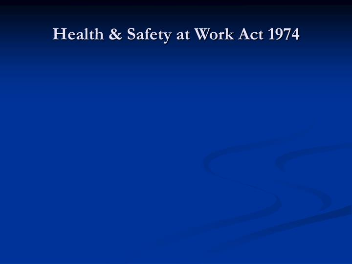 health safety at work act 1974 n.