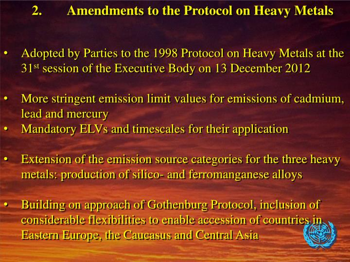2.	Amendments to the Protocol on Heavy Metals