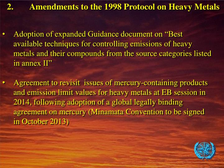 2.	Amendments to the 1998 Protocol on Heavy Metals