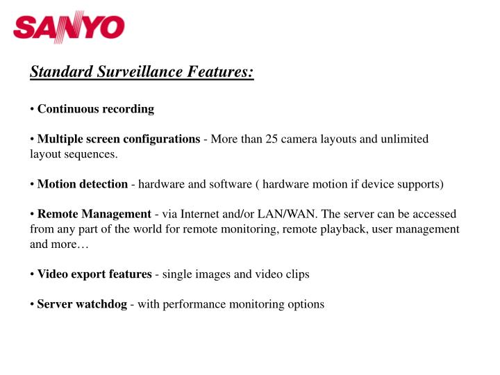 Standard Surveillance Features: