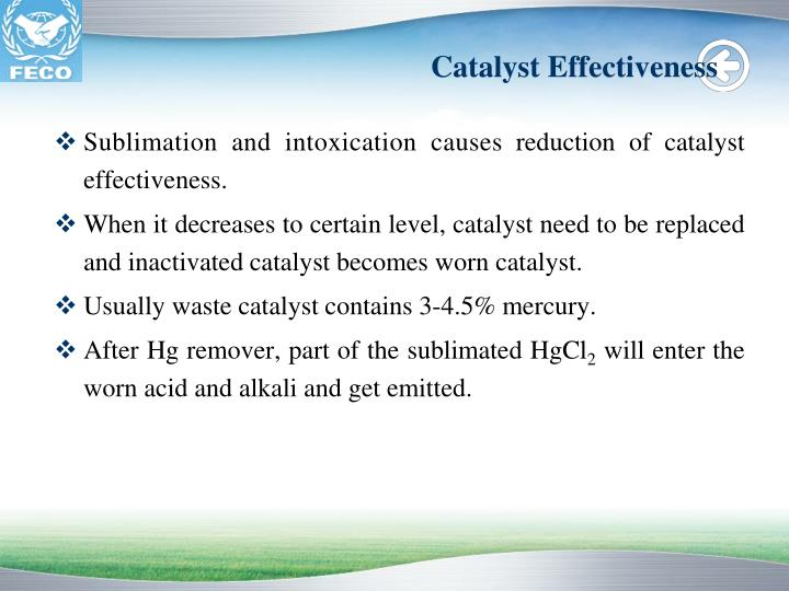 Catalyst Effectiveness
