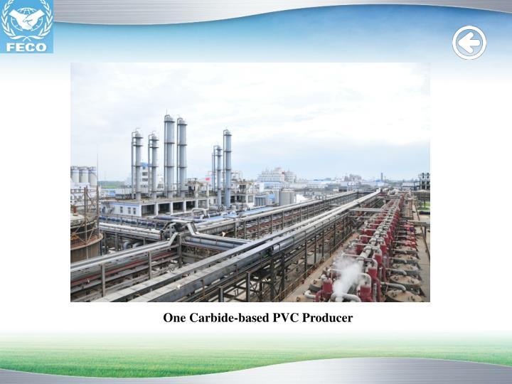 One Carbide-based PVC Producer