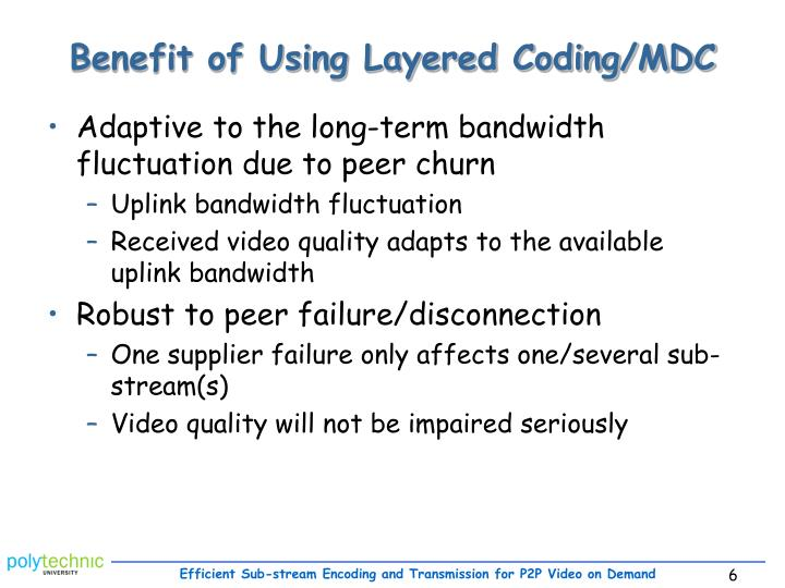 Benefit of Using Layered Coding/MDC