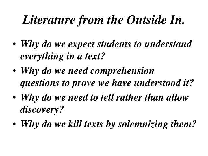 Literature from the Outside In.