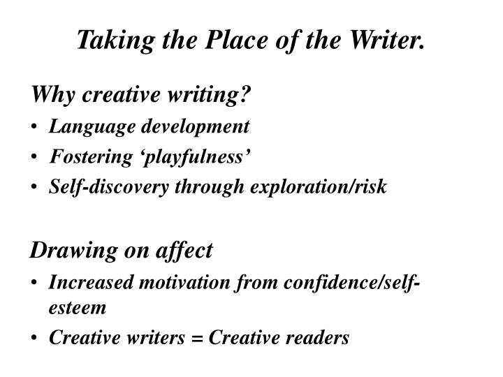 Taking the Place of the Writer.