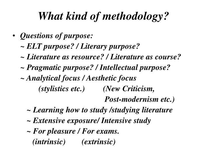 What kind of methodology?