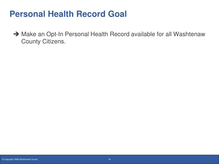 Personal Health Record Goal