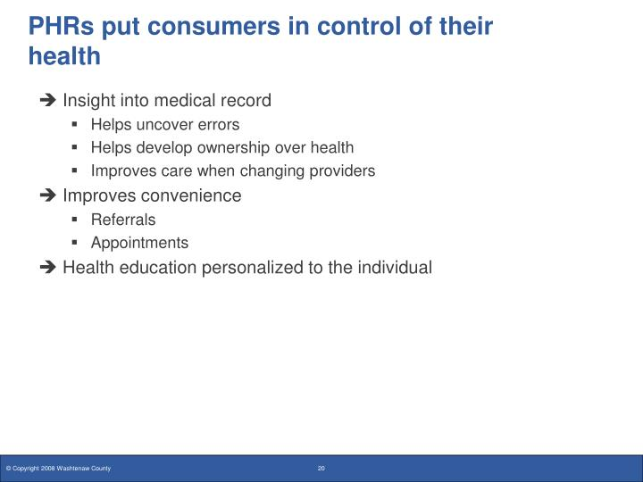 PHRs put consumers in control of their health
