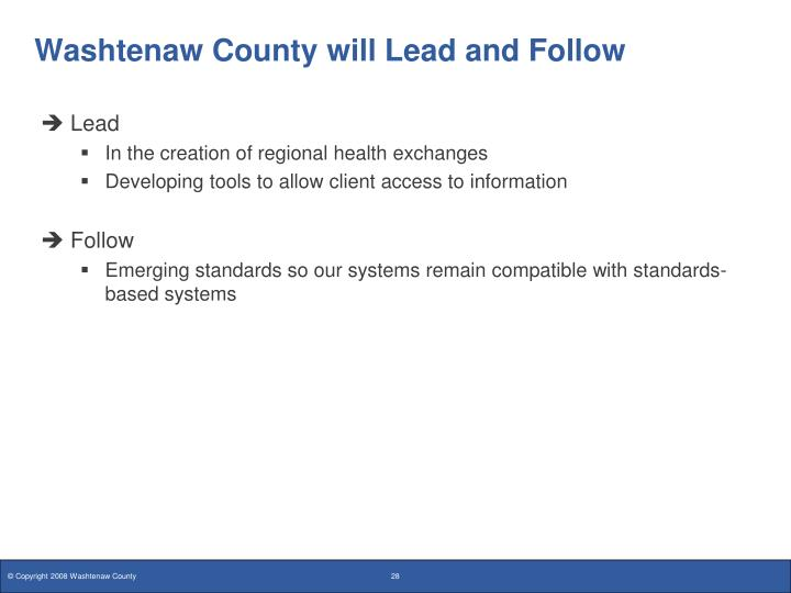 Washtenaw County will Lead and Follow