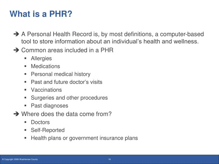 What is a PHR?