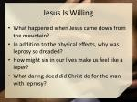 jesus is willing