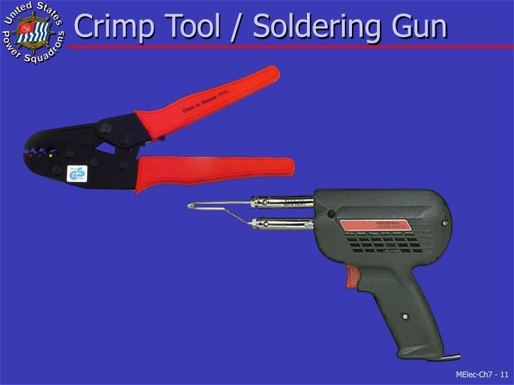 Crimp Tool / Soldering Gun