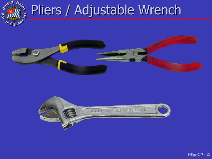 Pliers / Adjustable Wrench