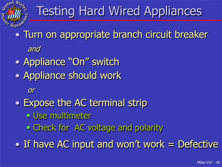 Testing Hard Wired Appliances