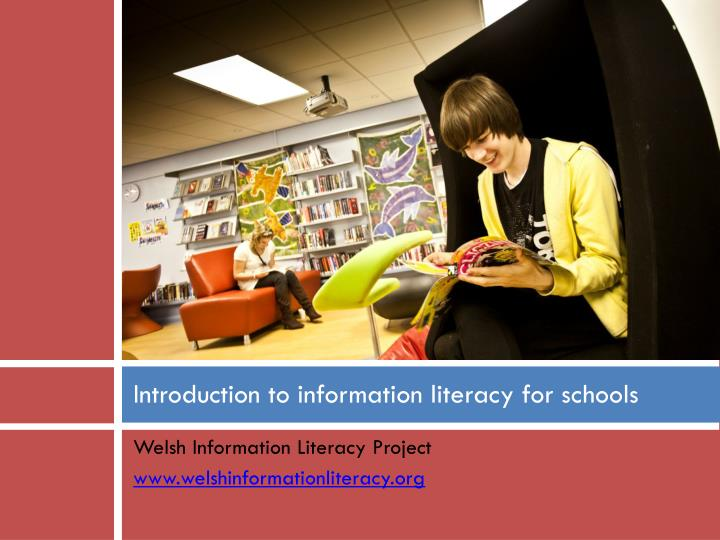 Introduction to information literacy for schools