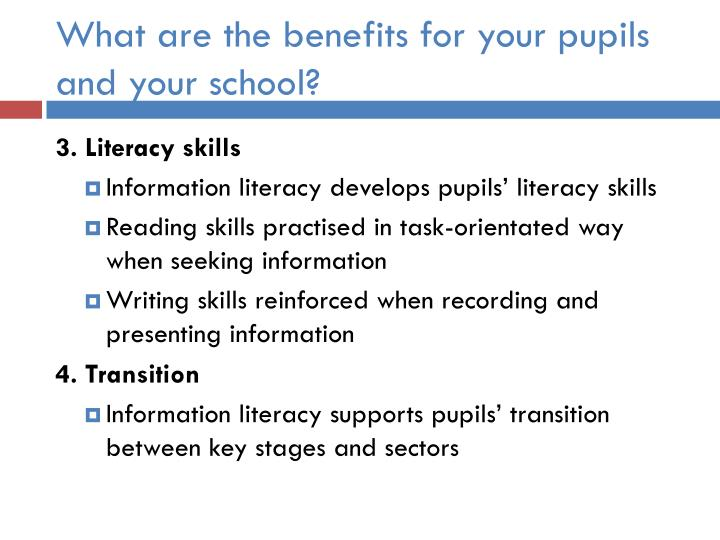 What are the benefits for your pupils and your school?