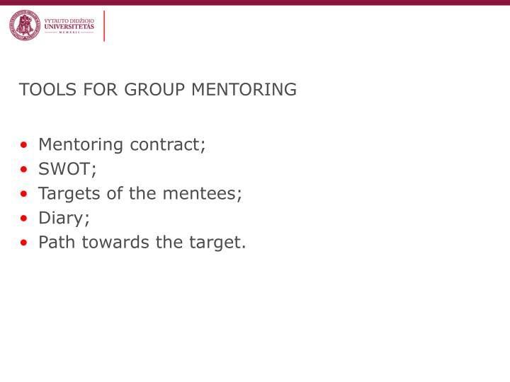 TOOLS FOR GROUP MENTORING