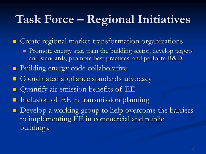 Task Force – Regional Initiatives