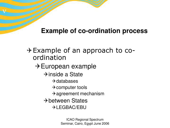 Example of co-ordination process