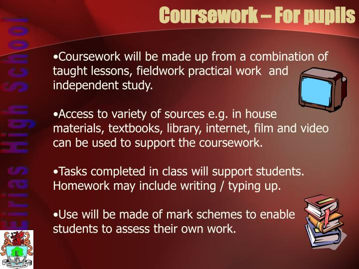 Coursework – For pupils
