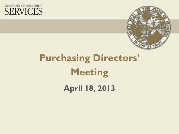 Purchasing directors meeting april 18 2013