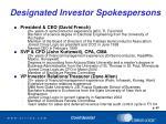 designated investor spokespersons