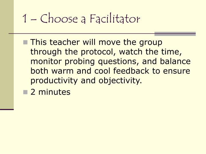 1 – Choose a Facilitator