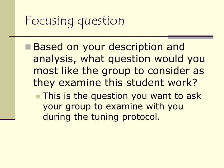 Focusing question