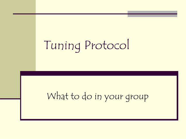 Tuning Protocol