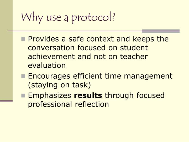 Why use a protocol?