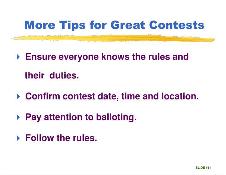 More Tips for Great Contests