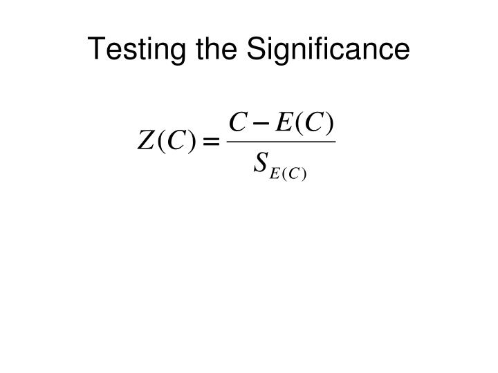 Testing the Significance