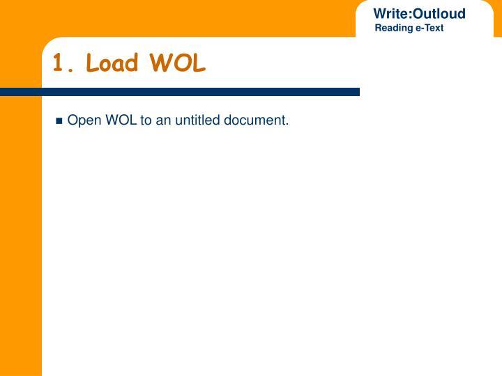 1 load wol