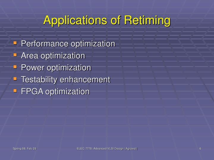 Applications of Retiming