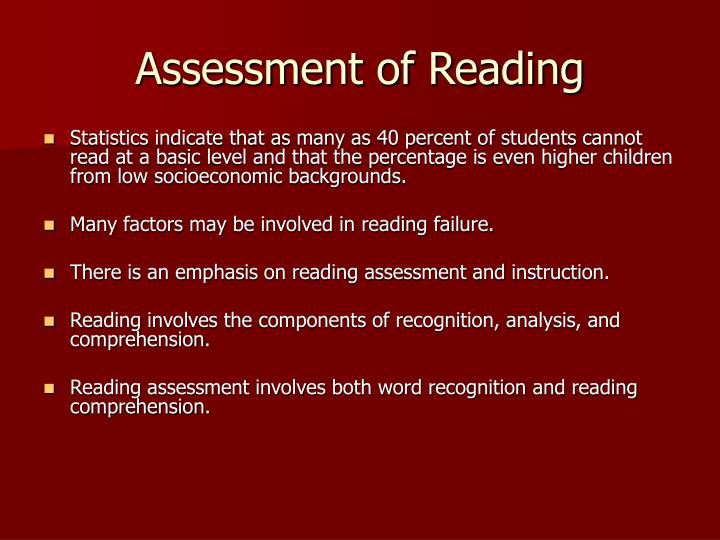 Assessment of reading