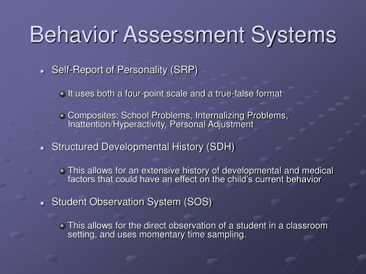 Behavior Assessment Systems
