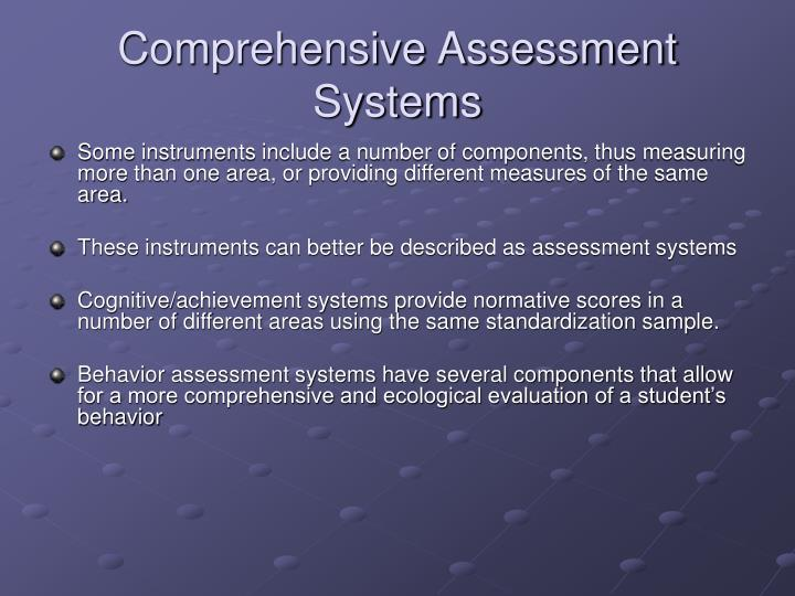 Comprehensive Assessment Systems