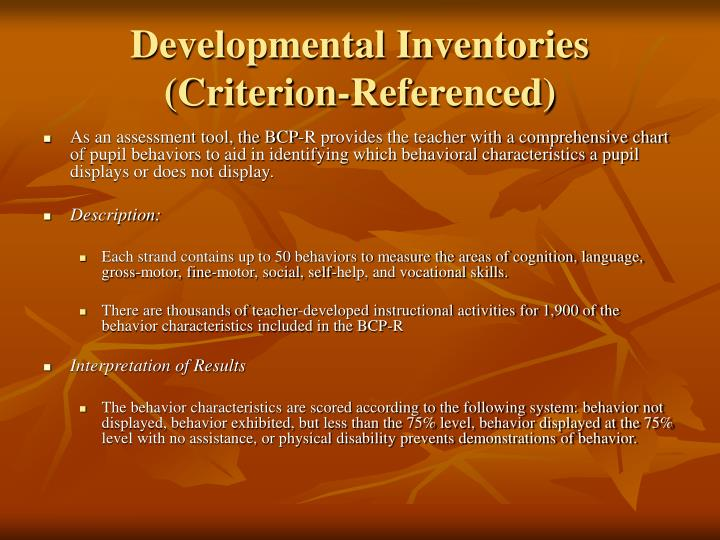 Developmental Inventories (Criterion-Referenced)
