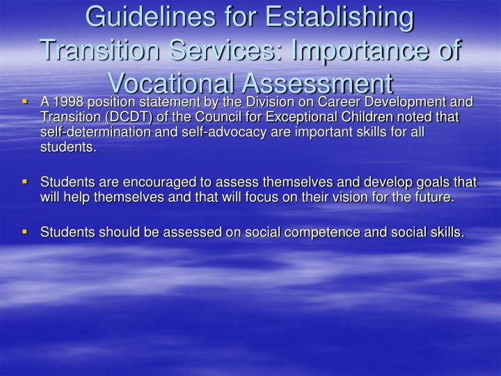 Guidelines for Establishing Transition Services: Importance of Vocational Assessment