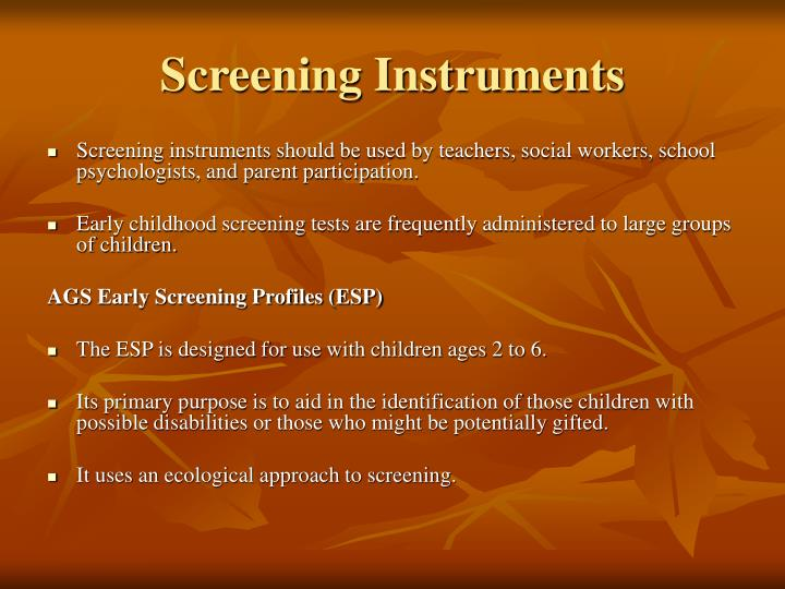 Screening Instruments