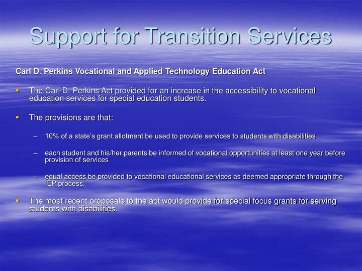 Support for Transition Services