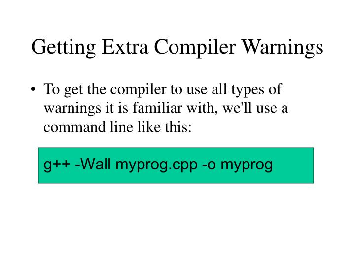 Getting Extra Compiler Warnings