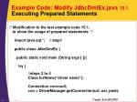 example code modify jdbcdmlex java 15 1 executing prepared statements