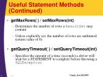 useful statement methods continued