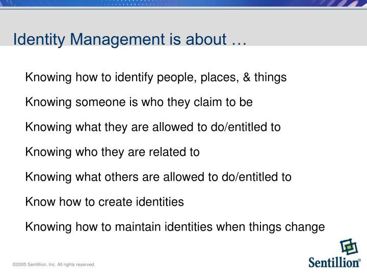Identity management is about