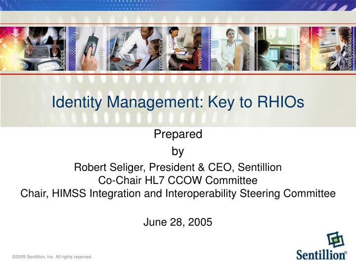 Identity management key to rhios